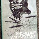 Budlong John P: Shoreline and Sextant Practical Coastal Navigation