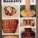 Jones Joan Megan: The Art And Style Of Western Indian Basketry