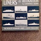 Dunn  Laurence: Liners And Their Recognition