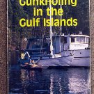 Cummings Al Cummings Jo B Bailey Cummings Jo: Gunkholing in the Gulf Islands