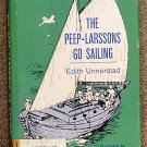 Unnerstad Edith: The Peep Larssons Go Sailing