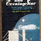 Cameron Ian: Lodestone And Evening Star The Epic Voyages of Discovery From 1493 BC to 1896 AD