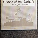 McCormick John A: Cruise Of The Calcite