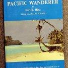 Hinz Earl R: Pacific Wanderer