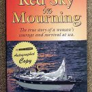 Oldham Ashcraft Tami McGearhart Susan: Red Sky in Mourning The True Story of a Womans Courage & Surv