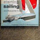 Moore James Balfour Turvey Alan: Starting Sailing