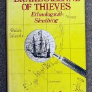 Lessa William Armand: Drakes Island of Thieves Ethnological Sleuthing