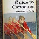 Roth Bernhard A: The Complete Beginners Guide to Canoeing