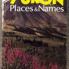 R  C Coutts:   Yukon  places & names