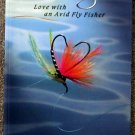 Carol J Morrison:   Catching on  love with an avid fly fisher