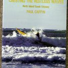 Paul Caffyn:   New Zealand Canoeing Association. Cresting the restless waves  North Island kayak ody