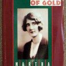 Martha Martin:   O rugged land of gold