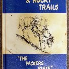 Joe Back:   Horses, hitches, and rocky trails