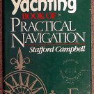 Stafford Campbell:   The Yachting book of practical navigation