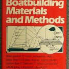 Steve Sleight:   Modern boat building  materials and methods