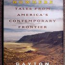 Dayton Duncan:   Miles from nowhere  tales from America's contemporary frontier