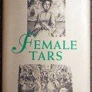 Suzanne J Stark:   Female tars  women aboard ship in the age of sail