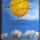 Chris Stewart:   Driving over lemons  an optimist in Andalucia