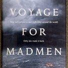 Peter Nichols:   A voyage for madmen
