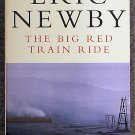 Eric Newby:   The big red train ride  a ride on the Trans-Siberian Railway.