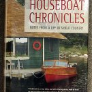 Jake MacDonald:   Houseboat chronicles  notes from a life in Shield country