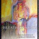 Charles Herrick:   Breath of Kenya  a missionary journal