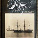 L  R  W Beavis, M  S Kline:   Vancouver Maritime Museum. Passage  from sail to steam