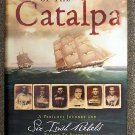 Peter F Stevens:   The voyage of the Catalpa  a perilous journey and six Irish rebels escape to free