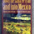 Susan Shelby Magoffin, Stella Madeleine:   Drumm Down the Santa Fe Trail and into Mexico  the diary