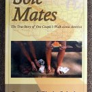 Jerry Schultz, Cindy Schultz:   Sole mates  the true story of one couple's walk across America