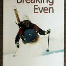Dick Barrymore:   Breaking even