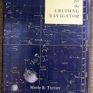 Merle B Turner:   Celestial for the cruising navigator