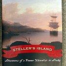Dean Littlepage:   Steller's island  adventures of a pioneer naturalist in Alaska