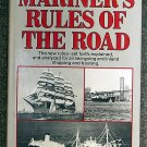 William P Crawford:   Mariner's rules of the road