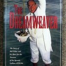 Robert Weller, Ernie Richards:   The dreamweaver  the story of Mel Fisher and his quest for the trea