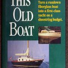 Don Casey:   This old boat