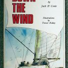 Jack Howard Roy Coote:   Down the wind  a yachtsman's anthology