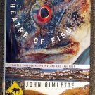 John Gimlette:   Theatre of fish  travels through Newfoundland and Labrador
