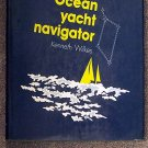 Kenneth Wilkes:   Bill Streets Ocean yacht navigator
