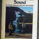 Neil C Johannsen, Elizabeth Johannsen:   Exploring Alaska's Prince William Sound, its fiords, island