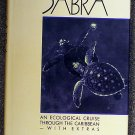 Michael L Frankel:   The voyage of Sabra  an ecological cruise through the Caribbean, with extras