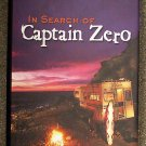 A  C Weisbecker:   In search of Captain Zero  a surfer's road trip beyond the end of the road