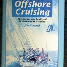 Jim Howard:   Handbook of offshore cruising  the dream and reality of modern ocean cruising