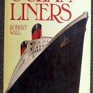 Robert Wall:   Ocean liners