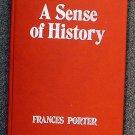 Frances Porter:   John Cawte Beaglehole A sense of history  a commemorative publication for John Caw