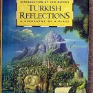 Mary Lee Settle:   Turkish reflections  a biography of a place
