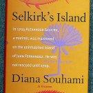 Diana Souhami:   Selkirk's island
