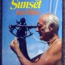 Earl R Hinz:   Sail before sunset