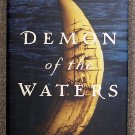 Gregory Gibson:   Demon of the waters  the true story of the mutiny on the whaleship Globe