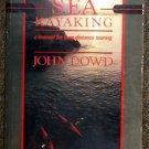 John Dowd:   Sea kayaking  a manual for long-distance touring